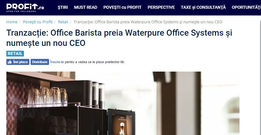 Tranzacție: Office Barista preia Waterpure Office Systems și numește un nou CEO