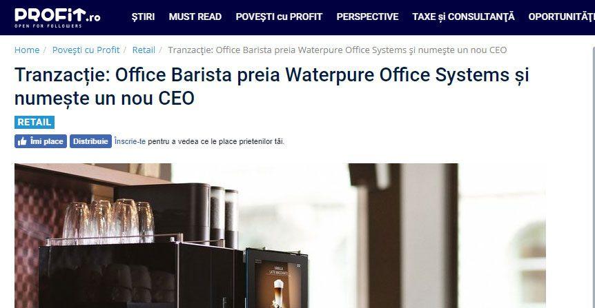 Tranzacție: Office Barista preia Waterpure Office Systems și numește un nou CEO